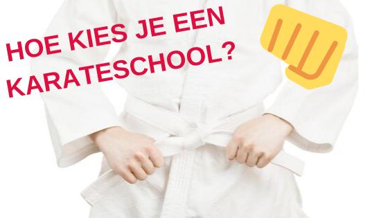 Hoe kies je een karateschool?